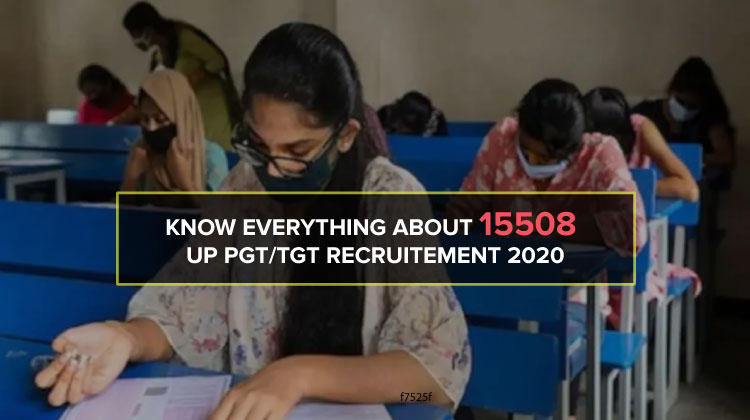 Know Everything About 15508 UP PGT/TGT Recruitement 2020