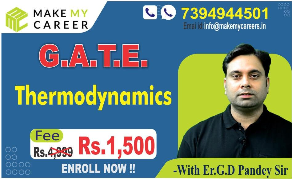 Thermodynamics for G.A.T.E. By G.D. Pandey Sir