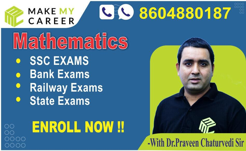 Mathematics - Individual By Dr. Praveen Chaturvedi Sir (SSC/BANK/RRB/UP-SI & Other One Day Exams)