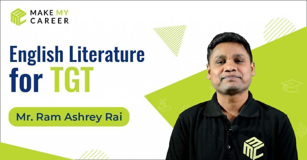 English Literature Regular Batch for TGT by Ram Ashrey Sir