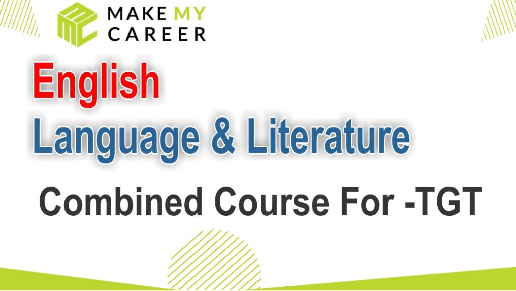 English Language & Literature Combined Course for TGT
