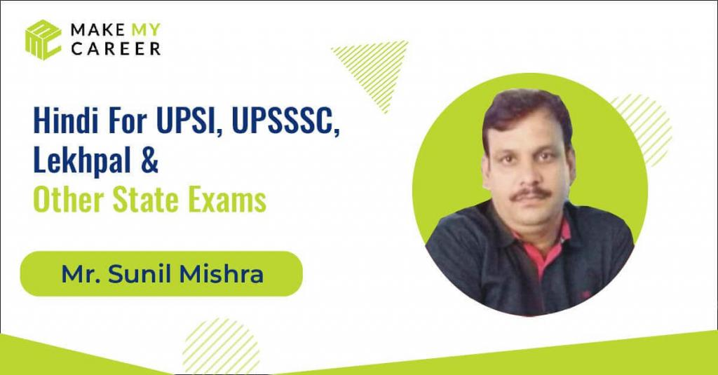 Hindi - Individual By Sunil Mishra Sir (UP-SI/UPSSSC & Other One Day Exams)