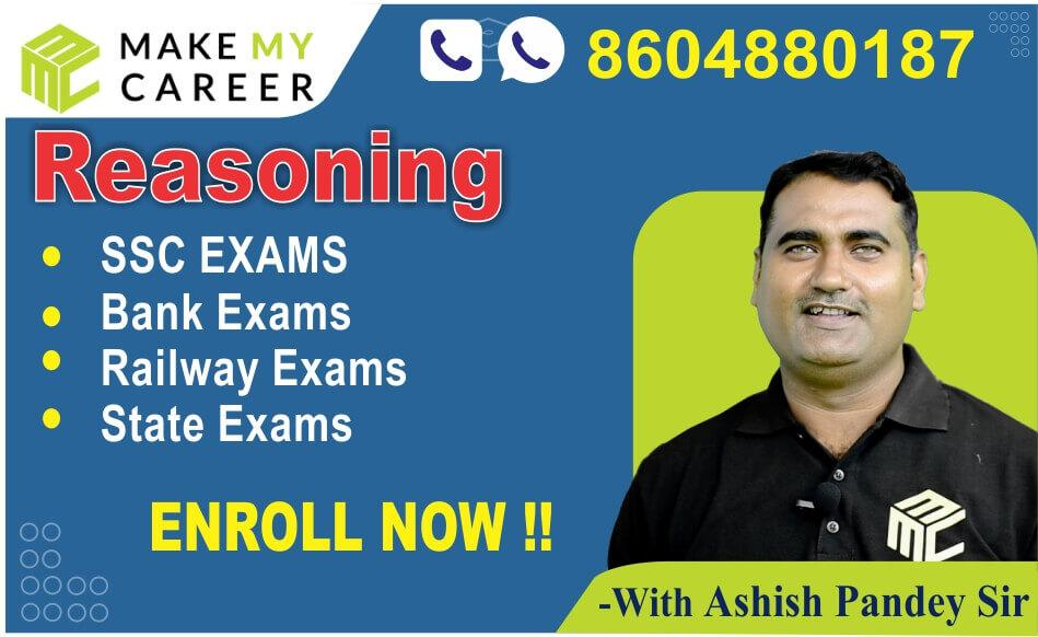 Reasoning - Individual By Ashish Pandey Sir (SSC/BANK/RRB/UP-SI & Other One Day Exams)