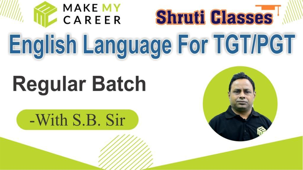 English Language for TGT/PGT by S.B.Sir